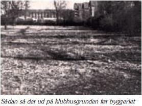 Klubhus-grund-inden-byggeriet.JPG